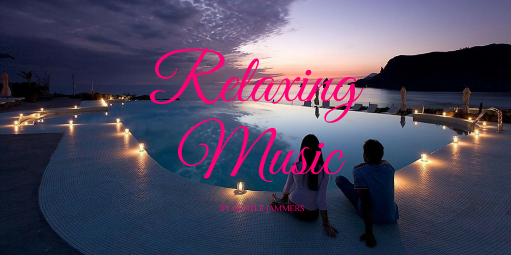 Relaxing Music